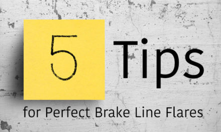 5 Tips for Perfect Brake Line Flares